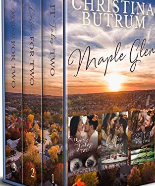 Maple Glen Books 1-3: A Clean Small-Town Romance Boxed Set by Christina Butrum