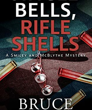 Jingle Bells, Rifle Shells by Bruce Hammack