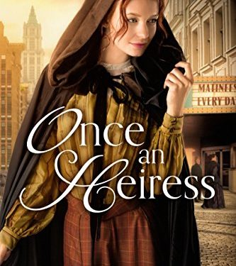 Once an Heiress by Renee Ryan