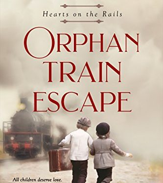 Orphan Train Escape by Rachel Wesson