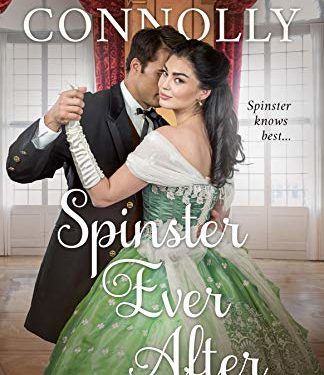 Spinster Ever After by Rebecca Connolly