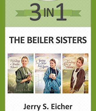 The Beiler Sisters 3-in-1 by Jerry S. Eicher