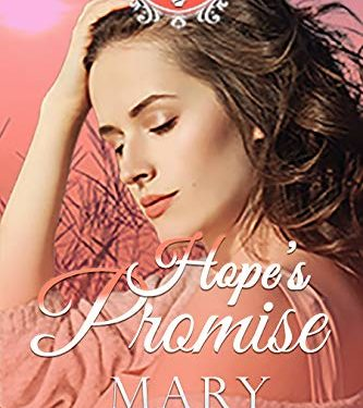 Hope's Promise by Mary Manners