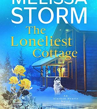 The Loneliest Cottage by Melissa Storm