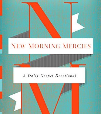 New Morning Mercies by Paul David Tripp