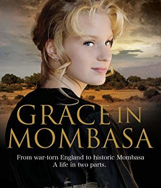 Grace in Mombasa by T N Traynor