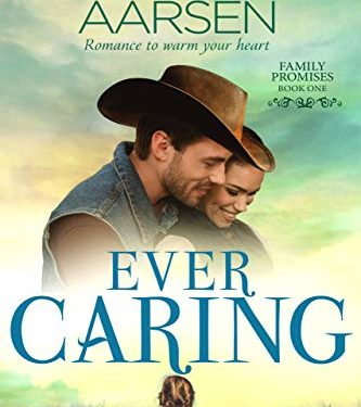 Ever Caring by Carolyne Aarsen