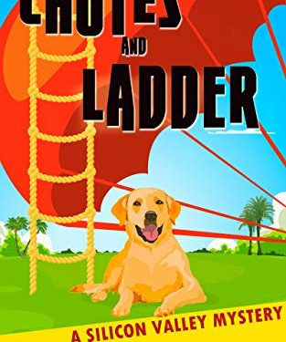 Chutes and Ladder: A Silicon Valley Mystery by Marc Jedel