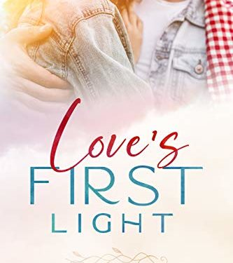 Love's First Light by Mary Manners