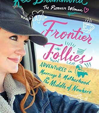 Frontier Follies by Ree Drummon