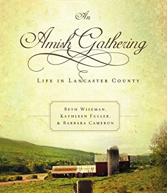 An Amish Gathering by Beth Wiseman, Kathleen Fuller, and Barbara Cameron