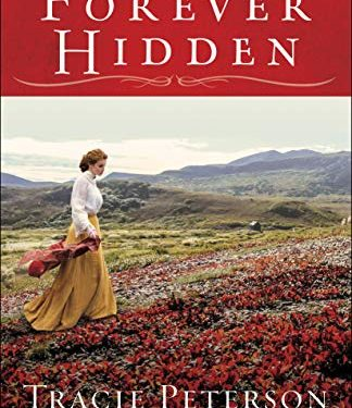 Forever Hidden by Tracie Peterson