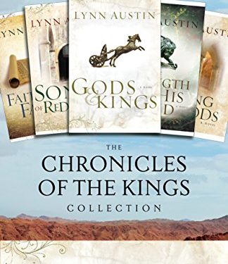 The Chronicles of the Kings Collection by Lynn Austin