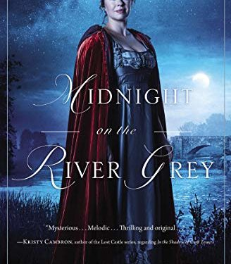 Midnight on the River Grey by Abigail Wilson