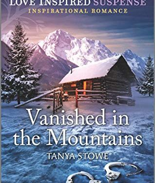 Vanished in the Mountains by Tanya Stowe