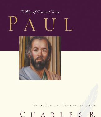 Great Lives: Paul by Charles Swindoll