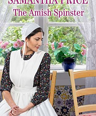 The Amish Spinster by Samantha Price
