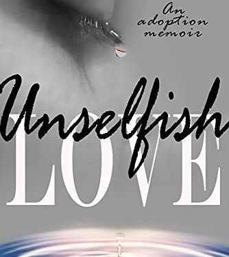 Unselfish Love by A. Smith