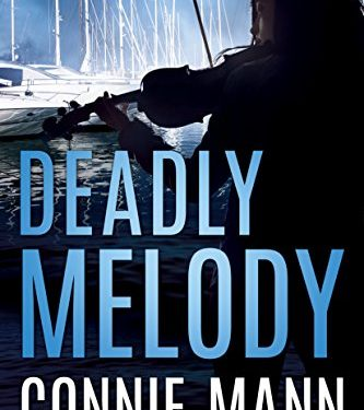 Deadly Melody by Connie Mann