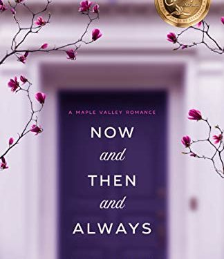Now and Then and Always by Melissa Tagg