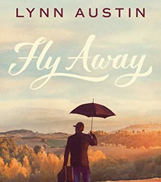 Fly Away by Lynn Austin