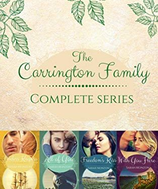 The Carrington Family Complete Series by Sarah Monzon