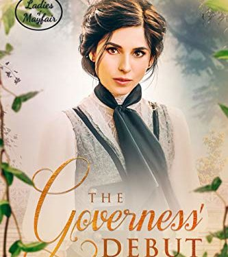 The Governess' Debut by Wendy May Andrews