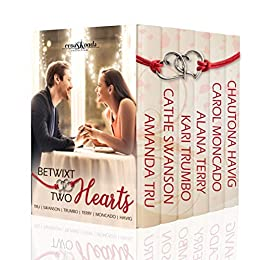 Betwixt Two Hearts by 6 Best Selling Authors