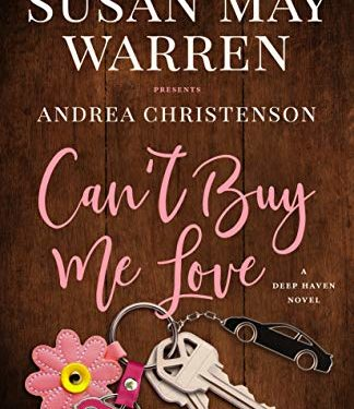 Can't Buy Me Love by Susan May Warren