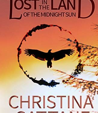 Lost in the Land of the Midnight Sun by Christina Cattane
