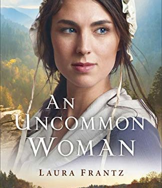An Uncommon Woman by Laura Frantz