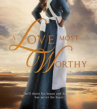 A Love Most Worthy by Sandra Ardoin