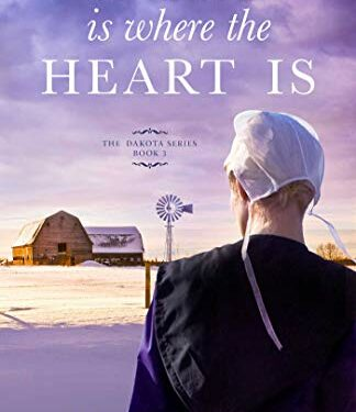 Home Is Where the Heart Is by Linda Byler