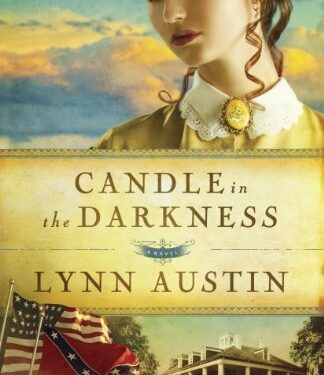 Candle in the Darkness by Lynn Austin