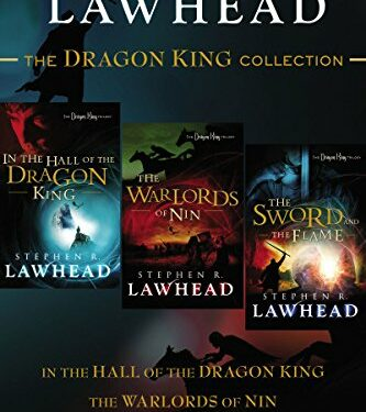 The Dragon King Collection by Stephen Lawhead