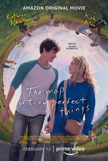 The Map of Tiny Perfect Things Starring Mark Kyle, Katheryn Newton, and Al Madrigal