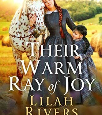 Their Warm Ray of Joy by Lilah Rivers