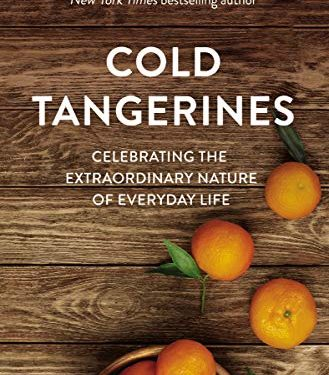 Cold Tangerines by Shauna Niequist