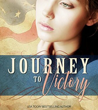 Journey to Victory by Lyn Cote