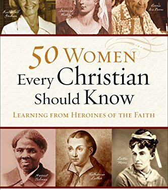 50 Women Every Christian Should Know by Michelle DeRusha