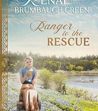 Ranger to the Rescue by Renae Brumbaugh Green