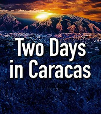 Two Days in Caracas by Luana Ehrlich