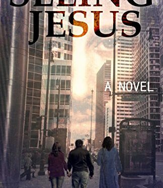 Seeing Jesus by Jeffrey McClain Jones