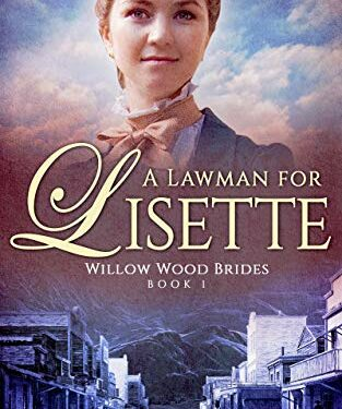 A Lawman for Lisette by Teresa Slack