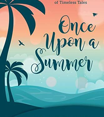 Once Upon a Summer by Andrea Boyd, Toni Shiloh,  Teresa Tysinger, and Jaycee Weaver