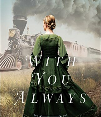 With You Always, Historical Romance, by Jody Hedlund