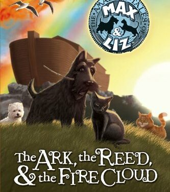 The Ark, the Reed, and the Fire Cloud, Christian Children's, by Jenny L. Cote