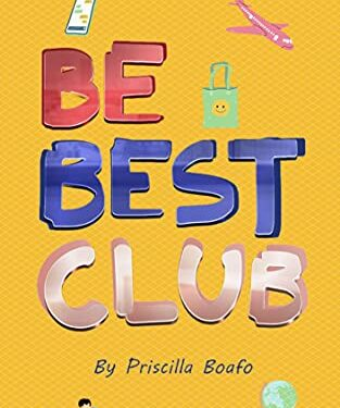 Be Best Club, Children's Fiction, by Priscilla Boafo