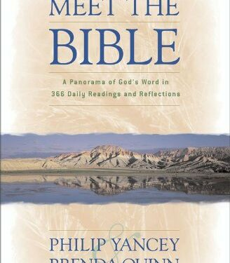 Meet the Bible, Nonfiction Theological Studies, by Philip Yancey