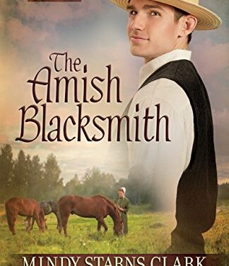 The Amish Blacksmith, Amish Romance, by Susan Meissner and Mindy Starns Clark